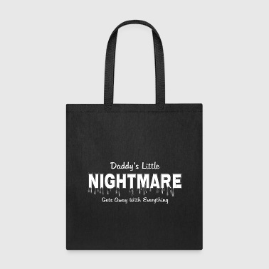 Daddy's Little Nightmare - Tote Bag