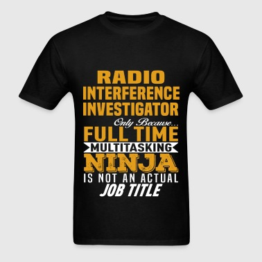 Radio Interference Investigator - Men's T-Shirt