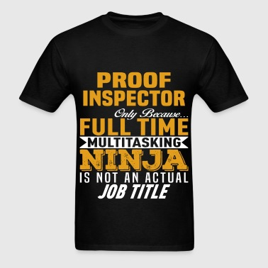 Proof Inspector - Men's T-Shirt