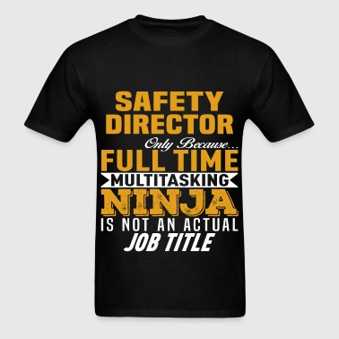 Safety Director - Men's T-Shirt