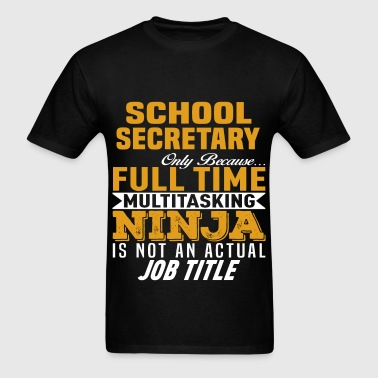 School Secretary - Men's T-Shirt