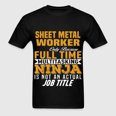 Sheet Metal Worker - Men's T-Shirt