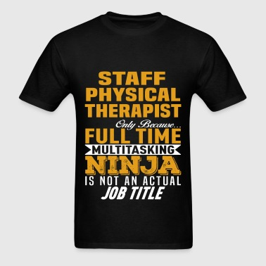 Staff Physical Therapist - Men's T-Shirt