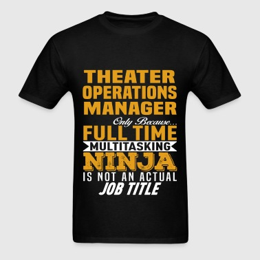 Theater Operations Manager - Men's T-Shirt