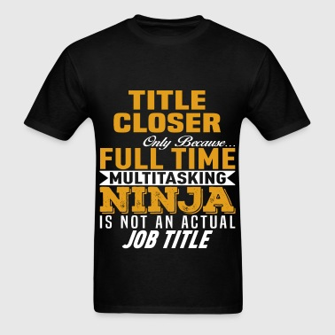Title Closer - Men's T-Shirt