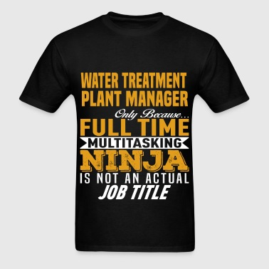 Water Treatment Plant Manager - Men's T-Shirt