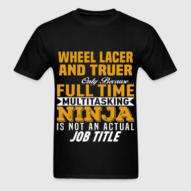 Wheel Lacer And Truer - Men's T-Shirt
