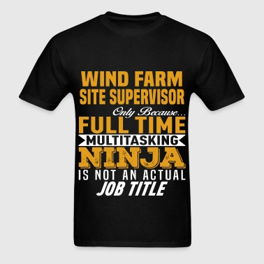 Wind Farm Site Supervisor - Men's T-Shirt