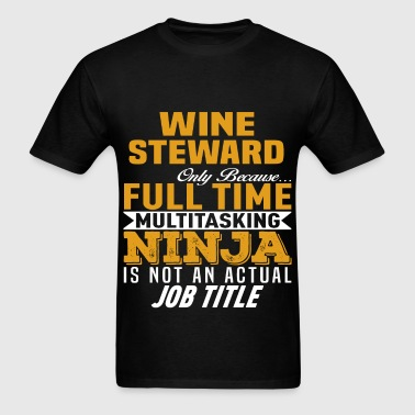 Wine Steward - Men's T-Shirt
