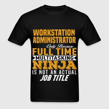 Workstation Administrator - Men's T-Shirt
