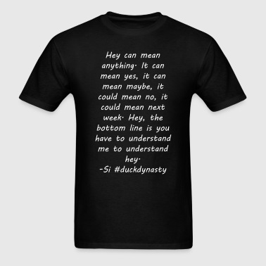 Meaning of Hey - Men's T-Shirt