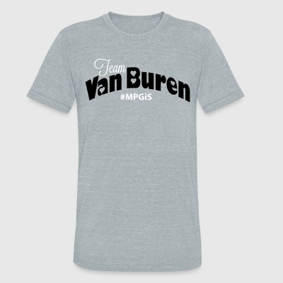 Most Popular Girls Team Van Buren  T-Shirts - Unisex Tri-Blend T-Shirt by American Apparel