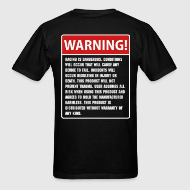 Race Warning - Men's T-Shirt