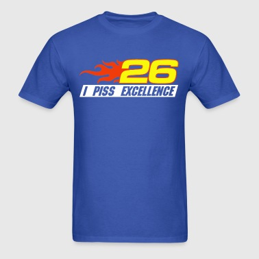 I Piss Excellence T-Shirt - Men's T-Shirt