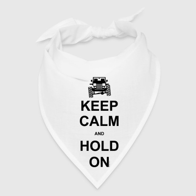 Keep Calm and Hold On - Off Road Jeep - Bandana
