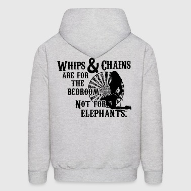 Whips and Chains are for the Bedroom Hoodies - Men's Hoodie