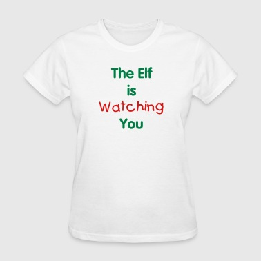 The Elf is Watching You {Eyes on Back} - Women's T-Shirt