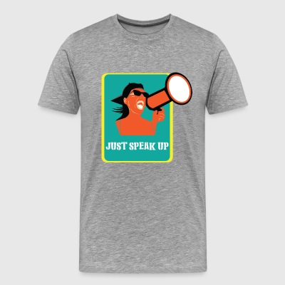 Just Speak Up - Men's Premium T-Shirt