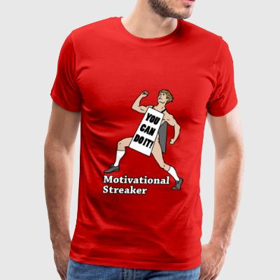 Motivational Streaker - Men's Premium T-Shirt