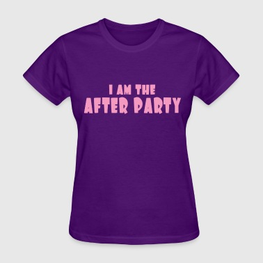 I Am The After Party - Women's T-Shirt