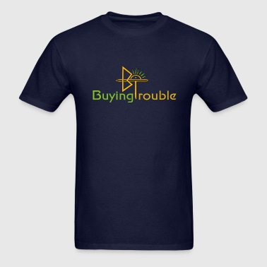 Buying Trouble T-Shirt - Men's T-Shirt