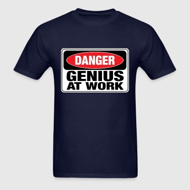 danger_genius_at_work T-Shirts - Men's T-Shirt