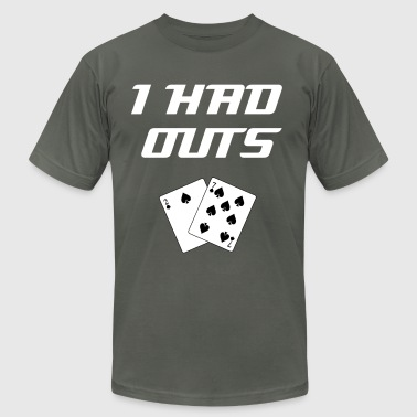 I Had Outs (White): Top 10 Bad Beat Poker Excuses T-Shirts - Men's T-Shirt by American Apparel