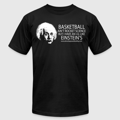 Basketball Ain't Rocket Science - Men's T-Shirt by American Apparel