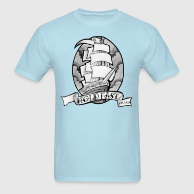 Hold Fast - Men's T-Shirt