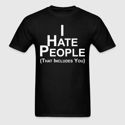 I Hate People (men) - Men's T-Shirt