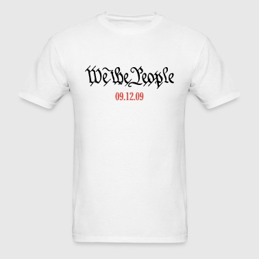 We The People 9-12-09 T-Shirt - Men's T-Shirt