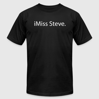 iMiss Steve T-Shirt - Men's T-Shirt by American Apparel