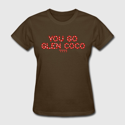 GIRLS: Mean Girls You Go Glen Coco' Tee - Women's T-Shirt