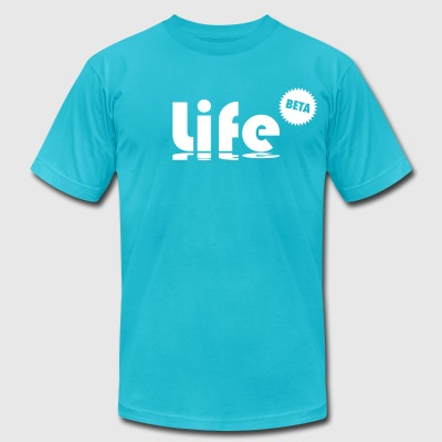life (in beta) T-Shirts - Men's T-Shirt by American Apparel