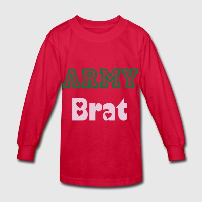 Army Brat - Kids' Long Sleeve T-Shirt