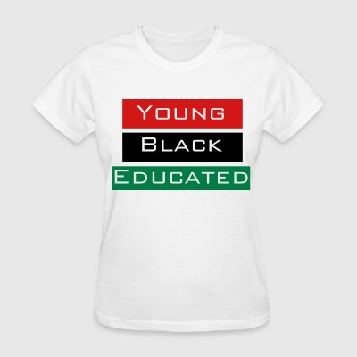 Young Black and Educated Woman's - Women's T-Shirt