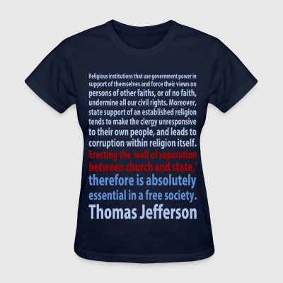 Thomas Jefferson quote t-shirt - Women's T-Shirt