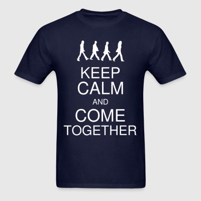 Keep Calm and Come Together Men's - Men's T-Shirt