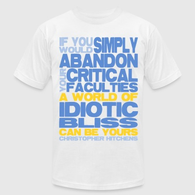 Christopher Hitchens - Idiotic Bliss - Men's T-Shirt by American Apparel