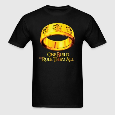 One Build to Rule them All  - Men's T-Shirt