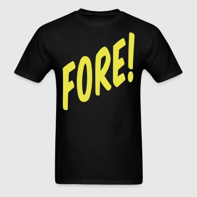 Fore! - Men's T-Shirt