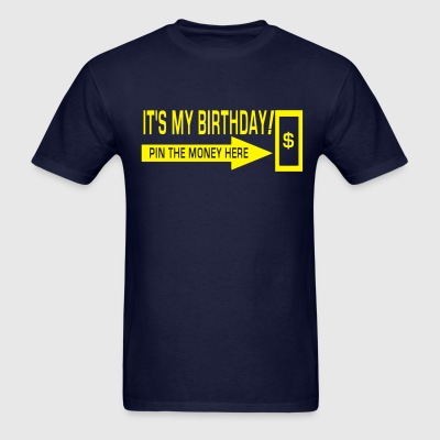 Birthday Money - was $16.99 - Men's T-Shirt