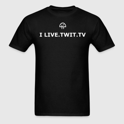 I LIVE TWiT Basic T        w/BACK PRINT - Men's T-Shirt