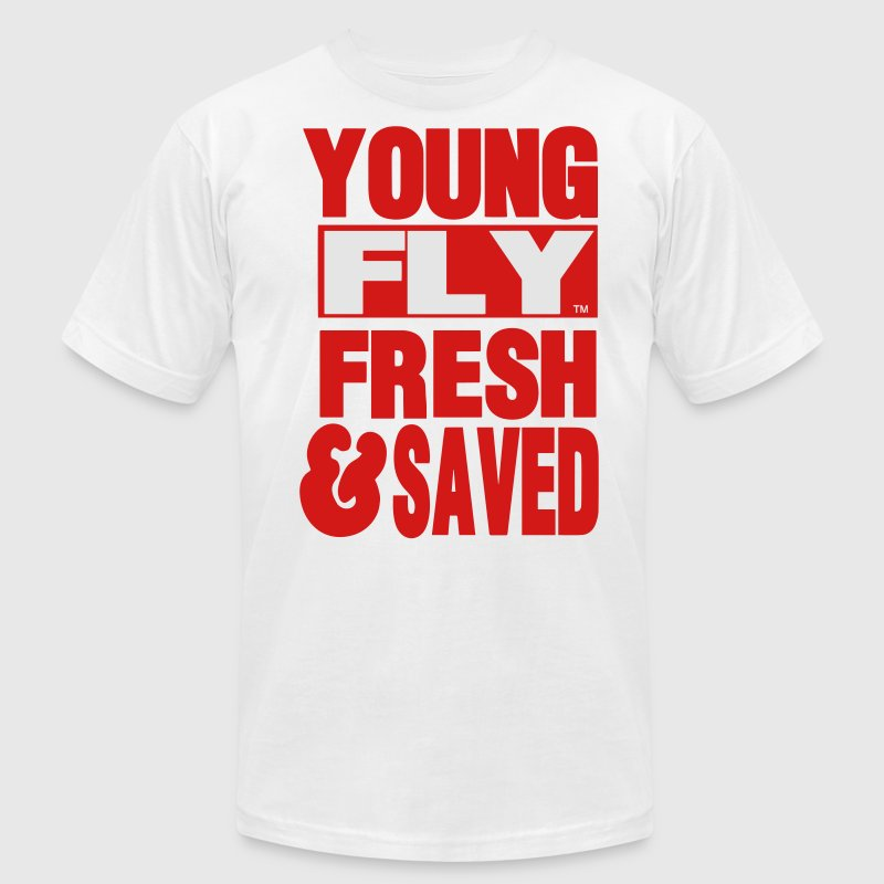 YOUNG FLY FRESH & SAVED T-Shirts - Men's T-Shirt by American Apparel