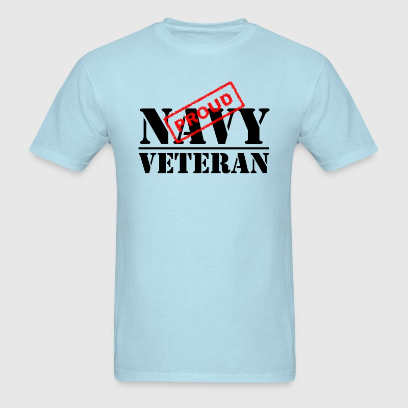 Proud Navy Veteran T-Shirts - Men's T-Shirt