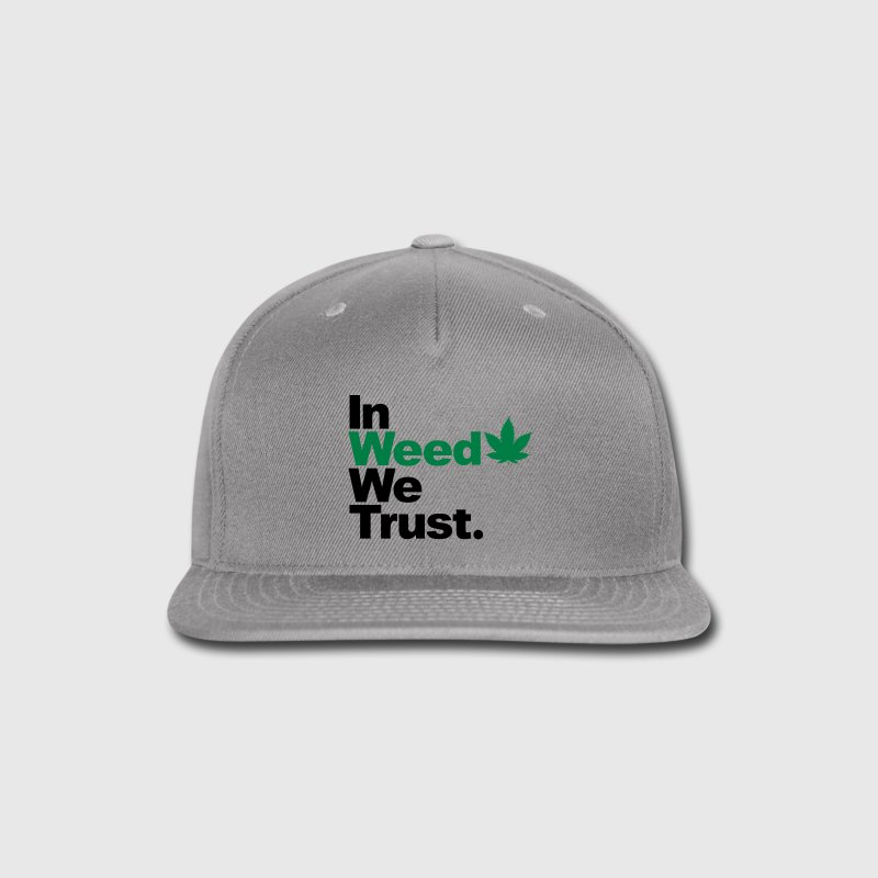 In Weed we trust Caps - Snap-back Baseball Cap