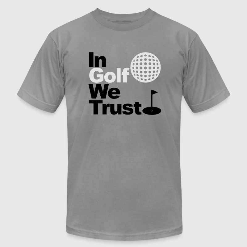 In Golf we trust T-Shirts - Men's T-Shirt by American Apparel