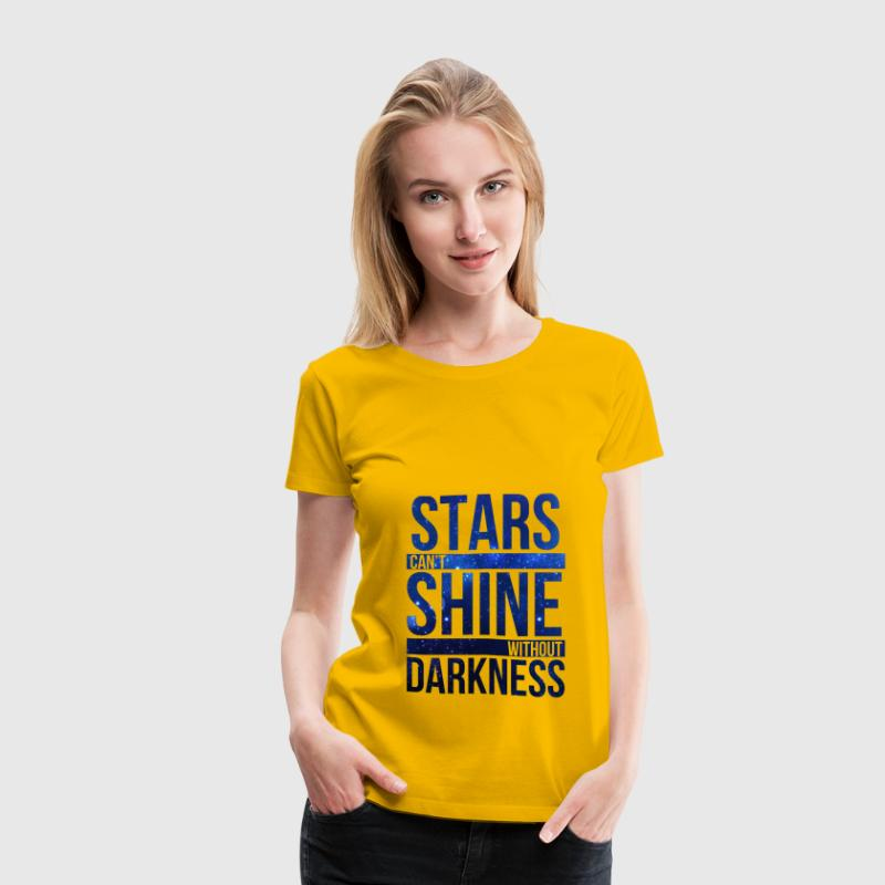 (STARS CAN'T SHINE WITHOUT DARKNESS) Blue Galaxy Women's T-Shirts - Women's Premium T-Shirt