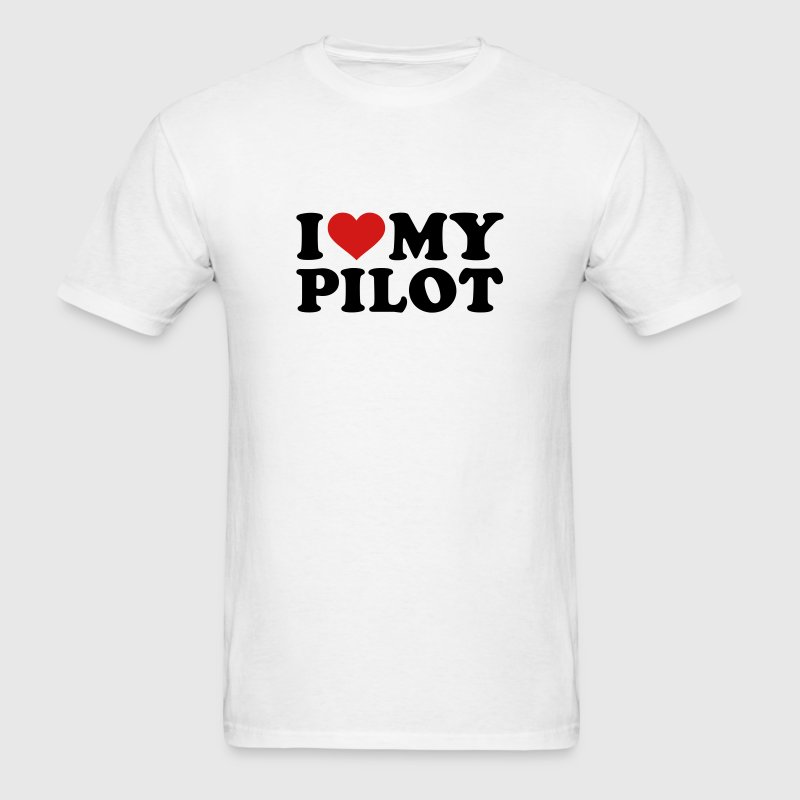 I love my Pilot T-Shirts - Men's T-Shirt