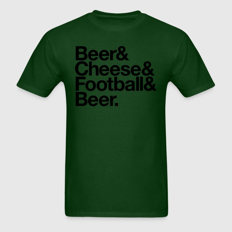 BEER & CHEESE & FOOTBALL & BEER T-Shirts - Men's T-Shirt